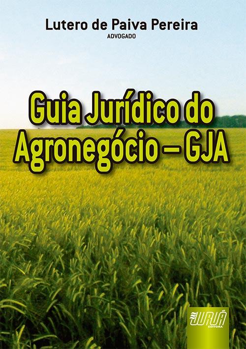 Guia Jurídico do Agronegócio – GJA