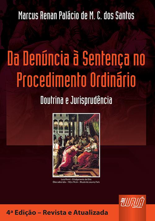Da Denúncia à Sentença no Procedimento Ordinário