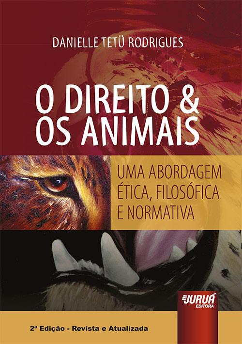 Direito & Os Animais, O
