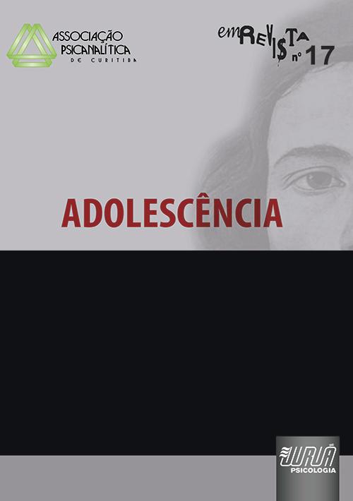 Revista da Associação Psicanalítica de Curitiba - N° 17