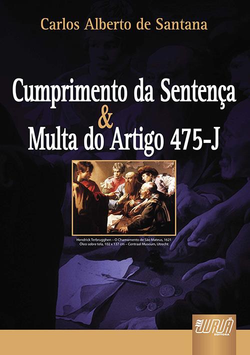 Cumprimento de Sentença & Multa do Artigo 475-J