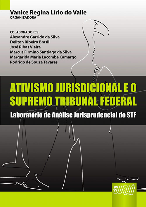 Ativismo Jurisdicional e o Supremo Tribunal Federal