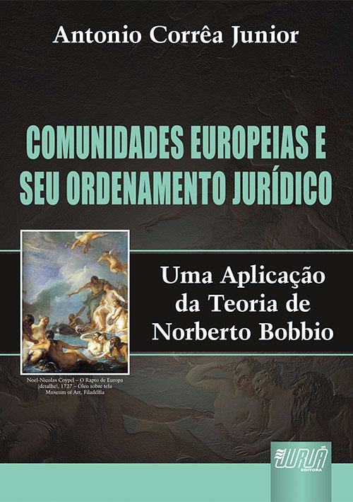 Comunidades Europeias e seu Ordenamento Jurídico