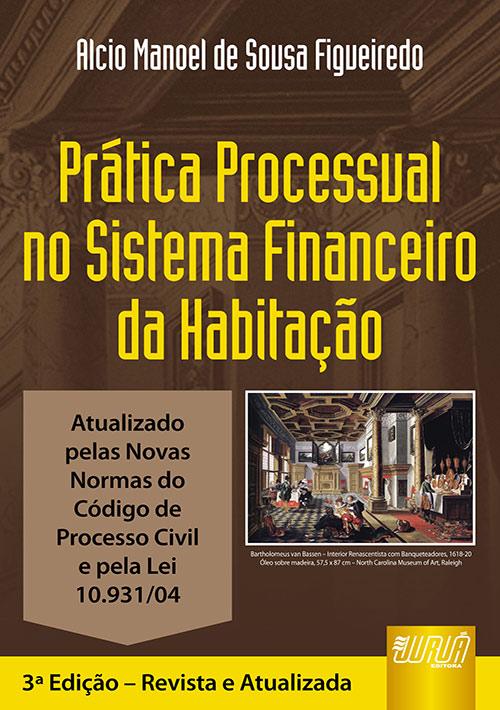 Prática Processual no Sistema Financeiro da Habitação