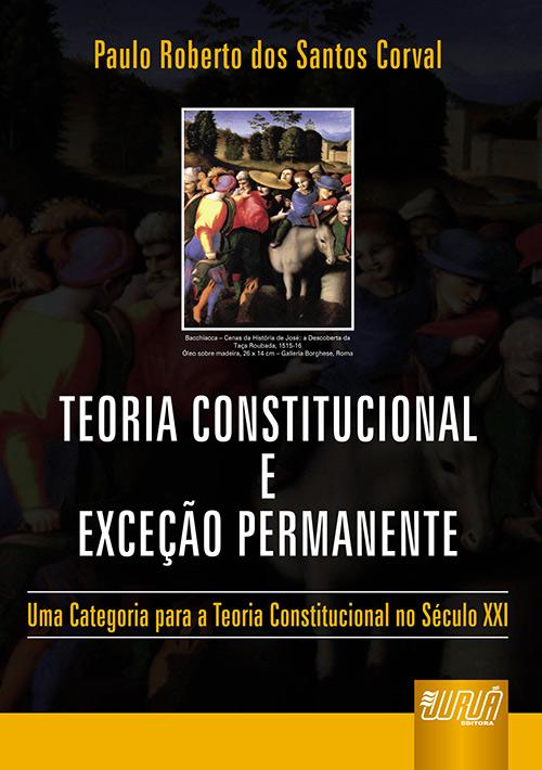 Teoria Constitucional e Exceção Permanente