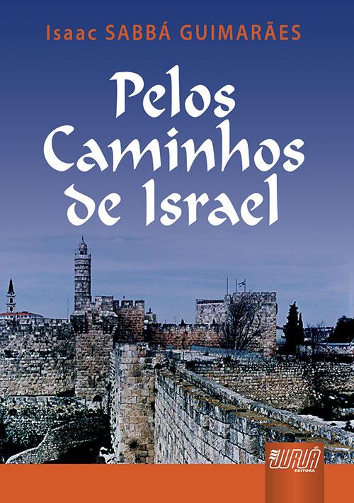 Pelos Caminhos de Israel