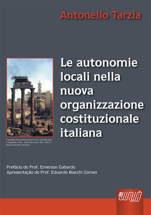 Le Autonomie Locali Nella Nuova Organizzazione Costituzionale Italiana