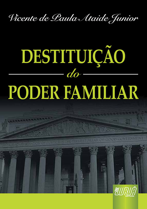 Destituição do Poder Familiar