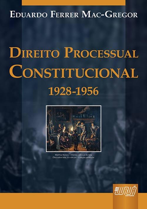 Direito Processual Constitucional (1928-1956)