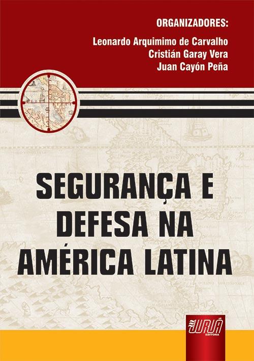 Segurança e Defesa na América Latina