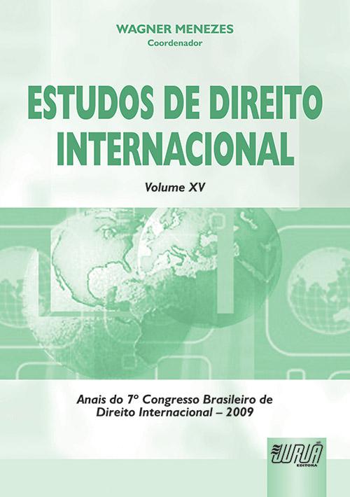 Estudos de Direito Internacional - Volume XV