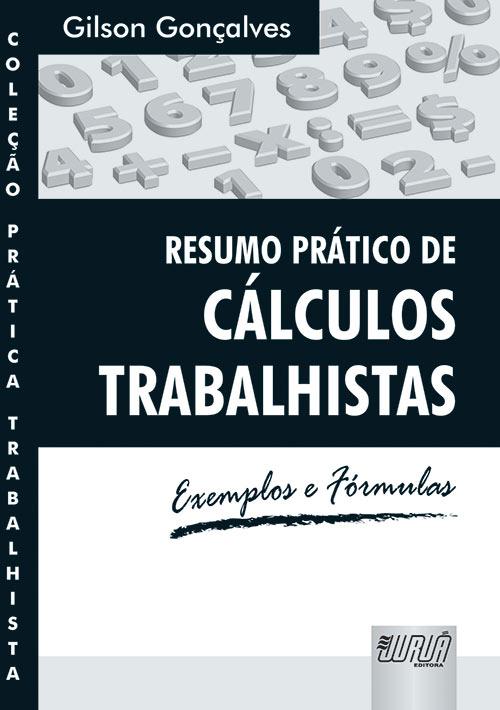 Resumo Prático de Cálculos Trabalhistas - Exemplos e Fórmulas