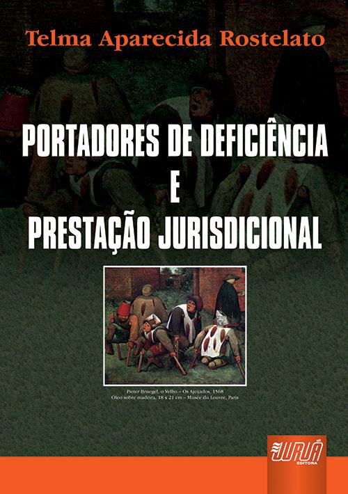Portadores de Deficiência e Prestação Jurisdicional