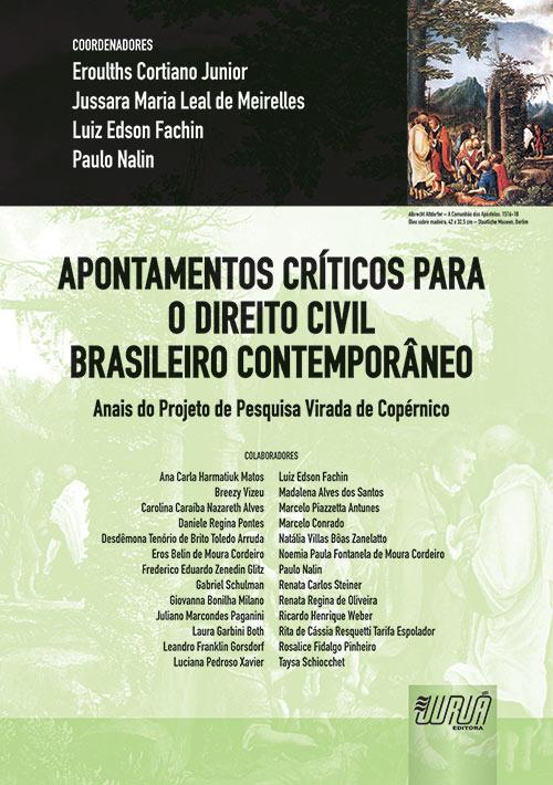 Apontamentos Críticos para o Direito Civil Brasileiro Contemporâneo II