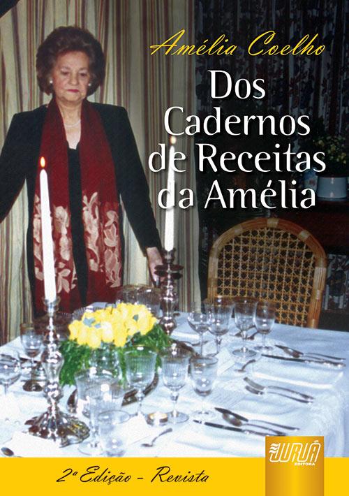 Cadernos de Receitas da Amélia, Dos