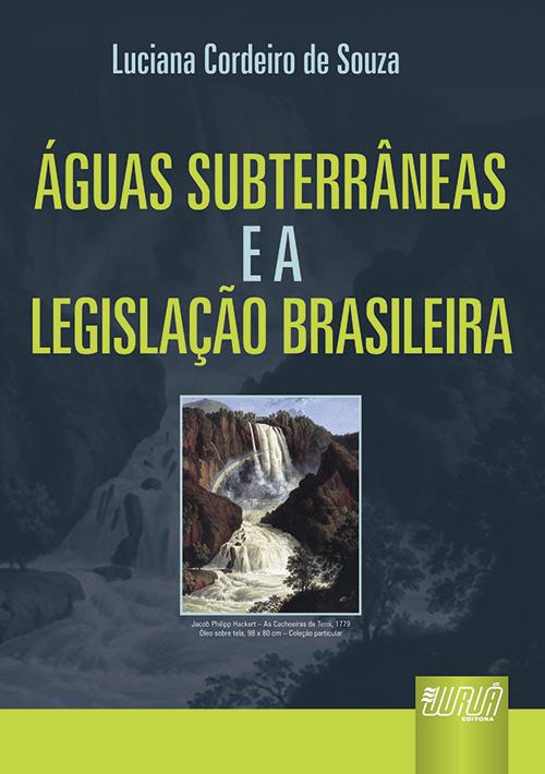 Águas Subterrâneas e a Legislação Brasileira