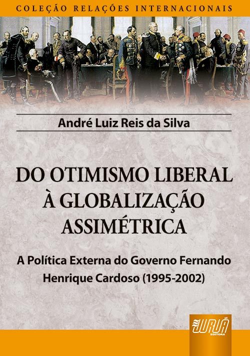 Do Otimismo Liberal à Globalização Assimétrica