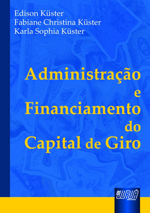 Administração e Financiamento do Capital de Giro