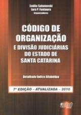 Código de Organização e Divisão Judiciárias do Estado de Santa Catarina