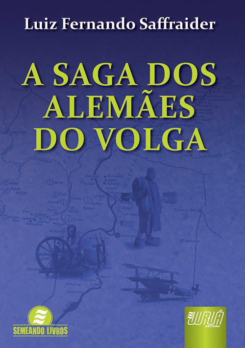 Saga dos Alemães do Volga, A