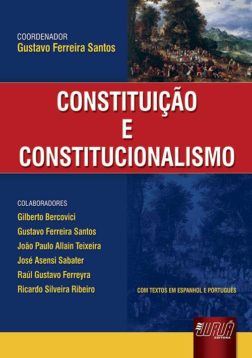Constituição e Constitucionalismo
