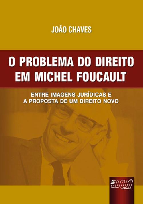 Problema do Direito em Michel Foucault, O