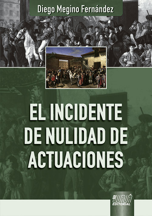 El Incidente de Nulidad de Actuaciones