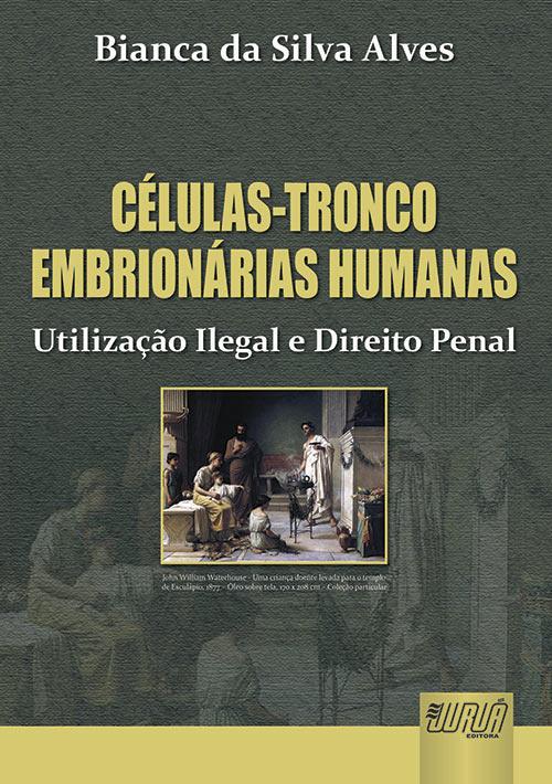 Células-Tronco Embrionárias Humanas