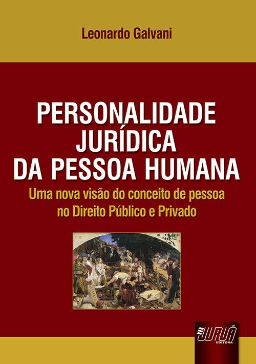 Personalidade Jurídica da Pessoa Humana