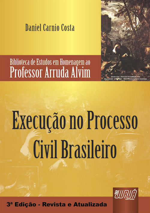 Execução no Processo Civil Brasileiro