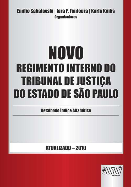 Novo Regimento Interno do Tribunal de Justiça do Estado de São Paulo