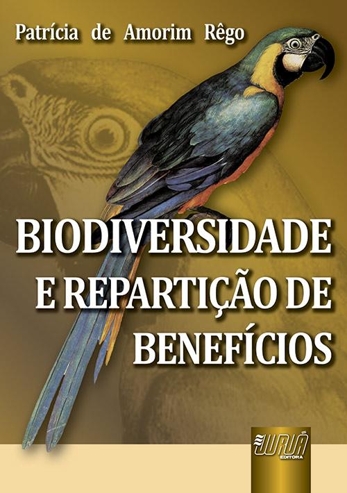 Biodiversidade e Repartição de Benefícios
