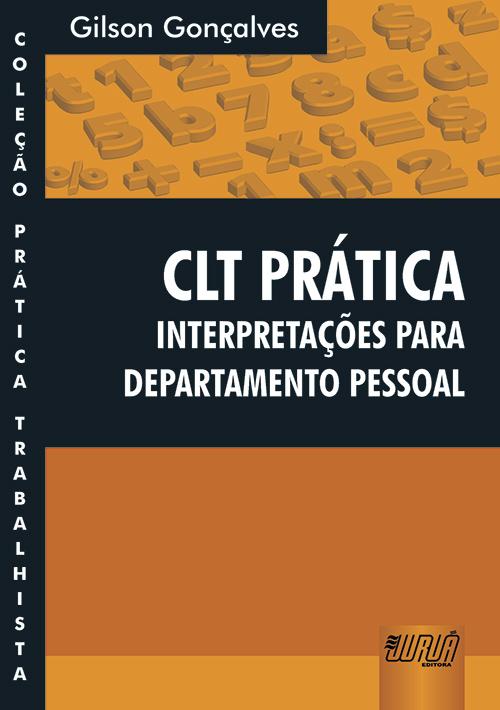 CLT Prática - Interpretações para Departamento Pessoal