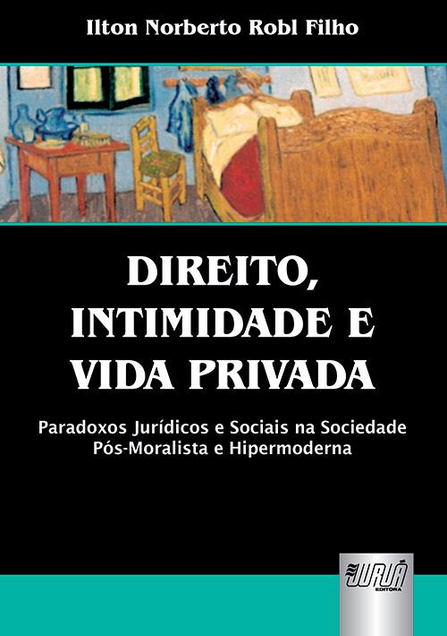 Direito, Intimidade e Vida Privada
