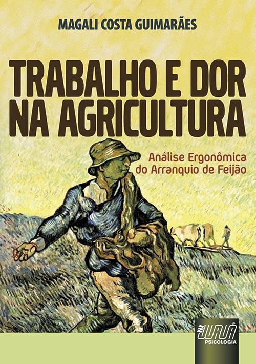 Trabalho e Dor na Agricultura