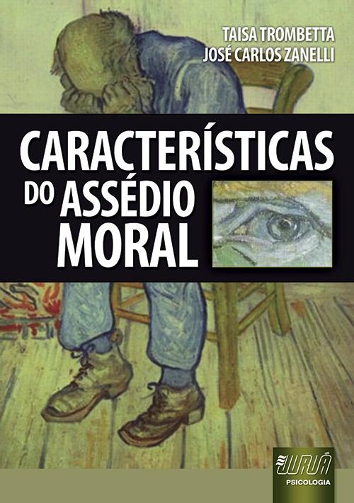 Características do Assédio Moral