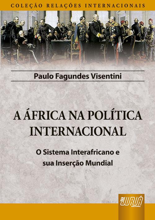 África na Política Internacional, A
