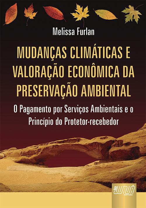 Mudanças Climáticas e Valoração Econômica da Preservação Ambiental