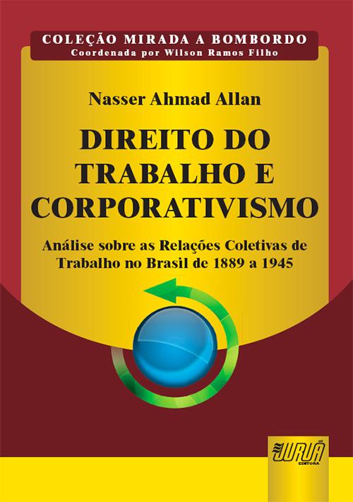Direito do Trabalho e Corporativismo