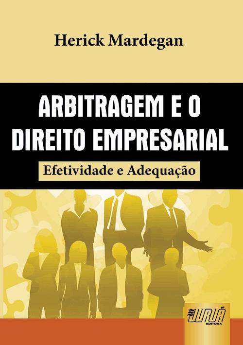 Arbitragem e o Direito Empresarial