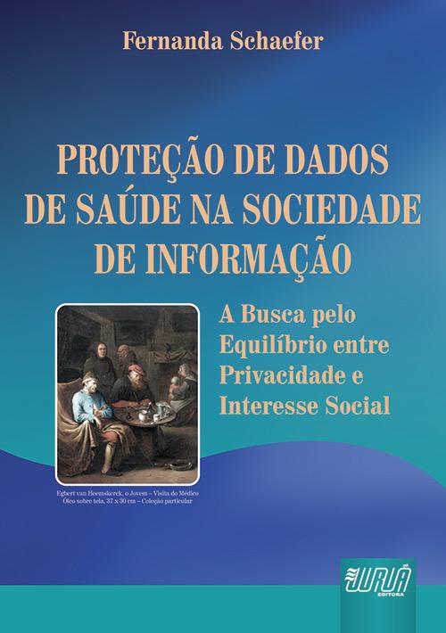 Proteção de Dados de Saúde na Sociedade de Informação