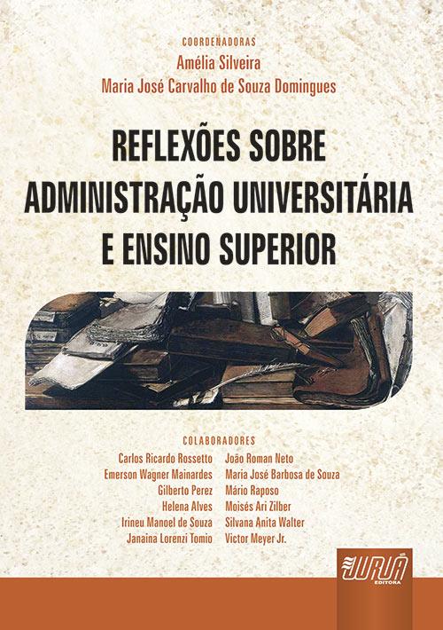 Reflexões Sobre a Administração Universitária e Ensino Superior