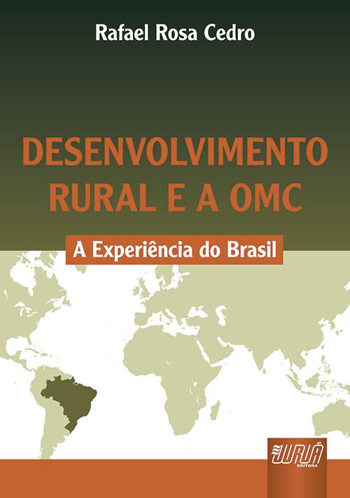 Desenvolvimento Rural e a OMC