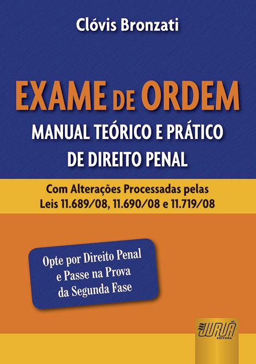 Exame de Ordem - Manual Teórico e Prático de Direito Penal
