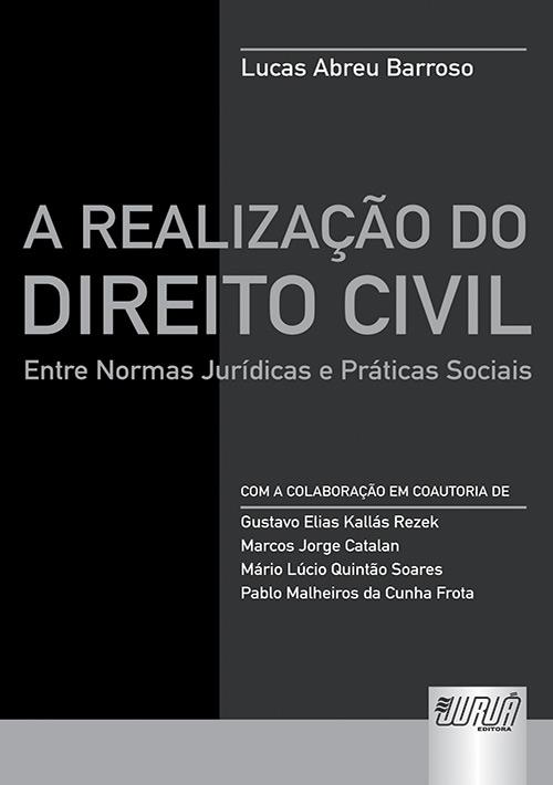Realização do Direito Civil, A