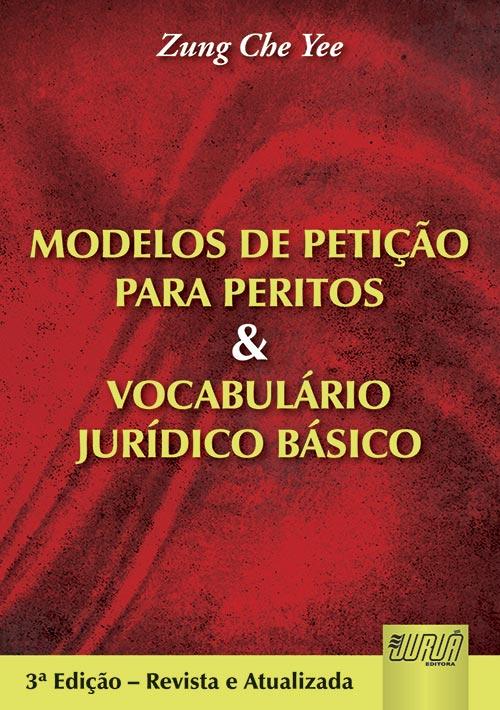 Modelos de Petição para Peritos e Vocabulário Jurídico Básico