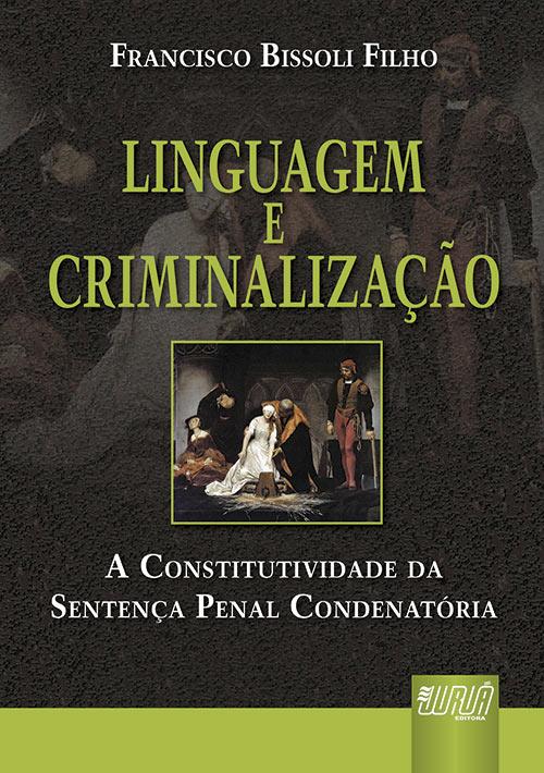 Linguagem e Criminalização