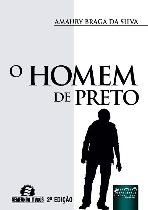 Homem de Preto, O