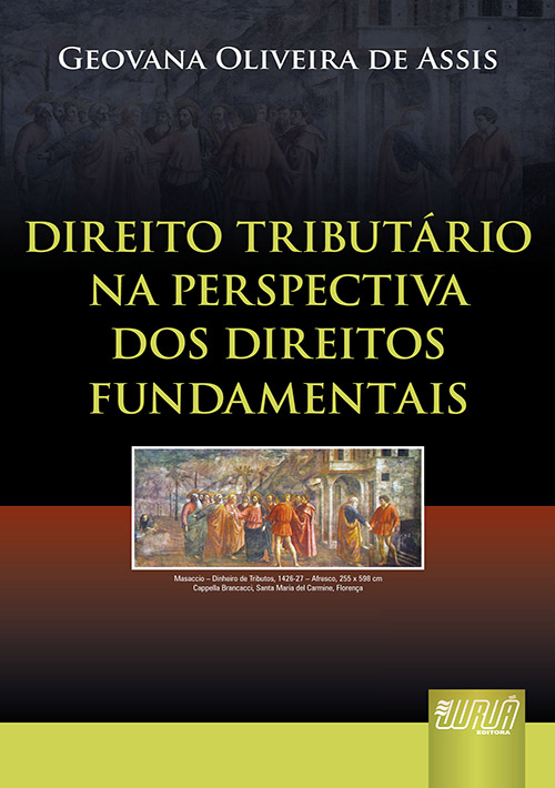 Direito Tributário na Perspectiva dos Direitos Fundamentais
