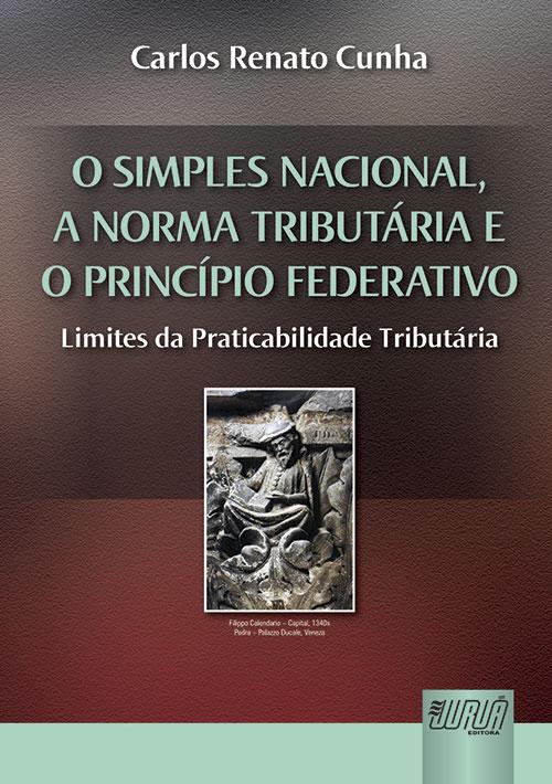 Simples Nacional, a Norma Tributária e o Princípio Federativo, O